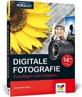 Digitale Fotografie: Die Neuauflage des Bestsellers - 1